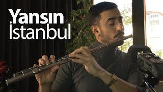 Yansın İstanbul - Sezen Aksu | Flüt Solo - Mustafa Tuna.mp3