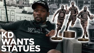 Kevin Durant: 'We will get our jerseys retired, get statues'