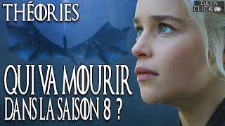 Qui va mourir dans la saison 8 de GAME OF THRONES ?