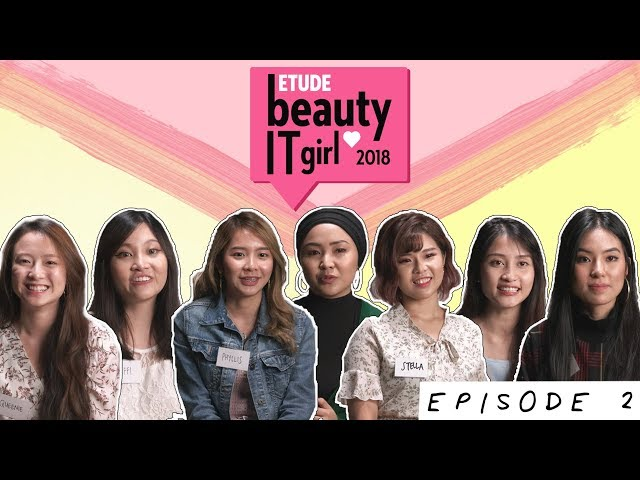 Etude Beauty It Girl 2018 | Episode 2: The First Challenge!