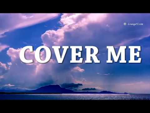 Cover me lyrics