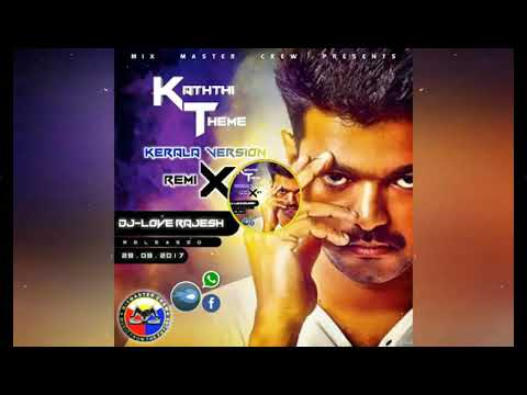 Kaththi Theme Remix (Dj-Love Rajesh)
