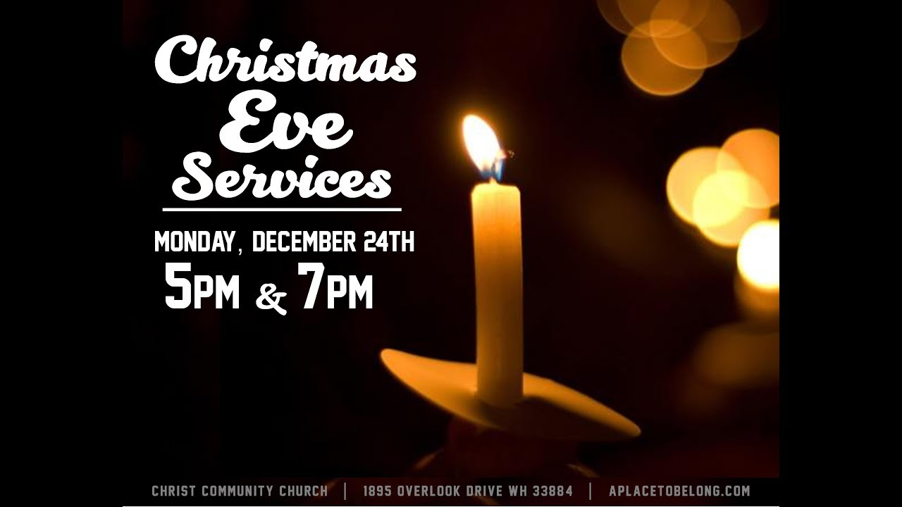 12 24 18 Candlelight Christmas Eve Service 5pm Christ Community Wh
