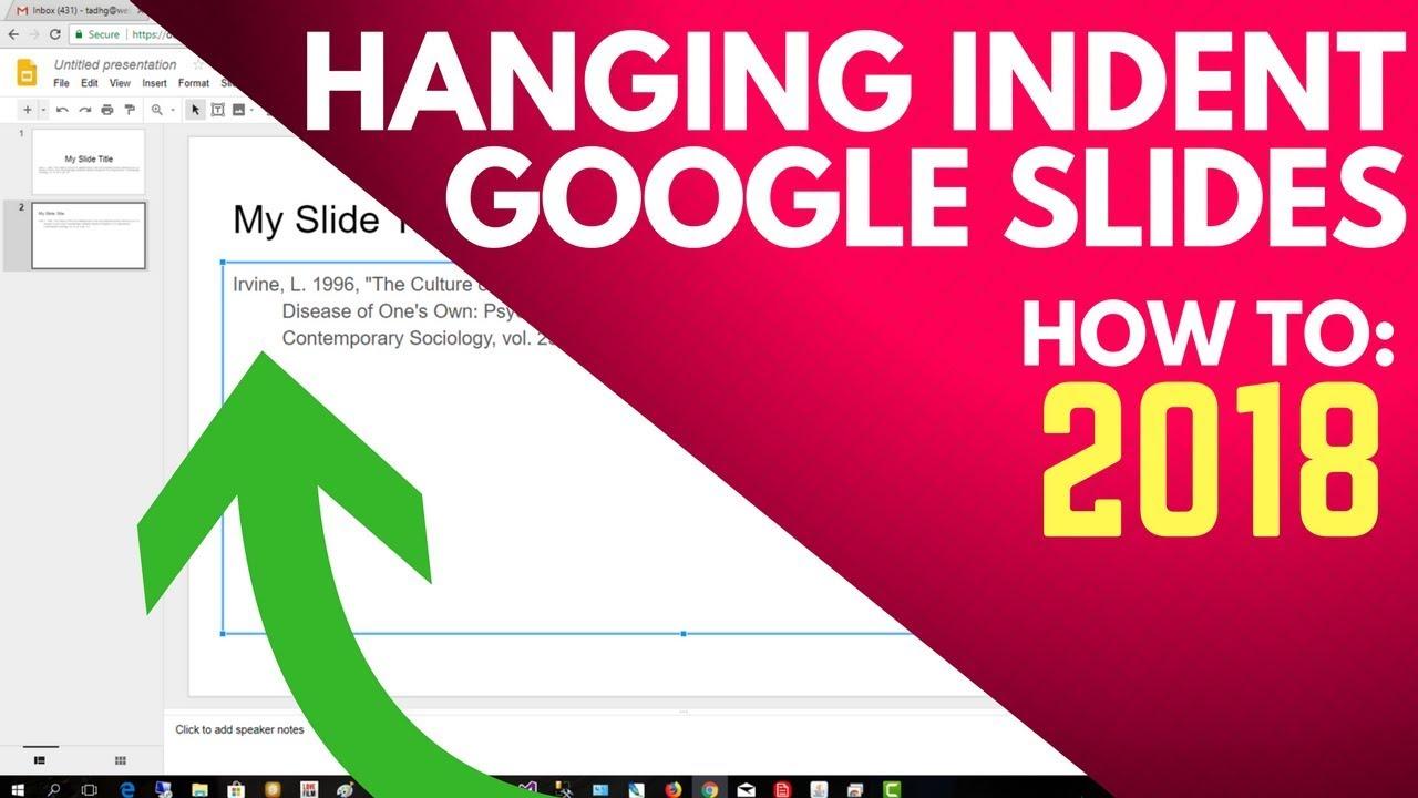Hanging Indent Google Slides How To Format For A Citation Mla
