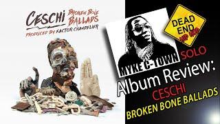 "Ceschi - ""Broken Bone Ballads"" Solo Album Review | DEHH"