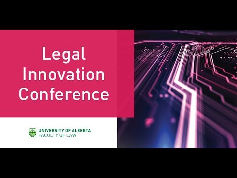 Legal Innovation Conference: Panel 1