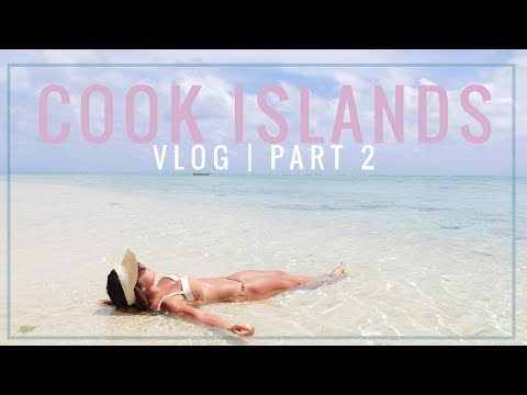 COOK ISLANDS PART 2 // AITUTAKI