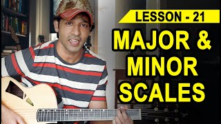 LESSON - 21 MAJOR AND MINOR SCALES  (90 Days Basic Guitar Course) BY VEER KUMAR (HINDI)