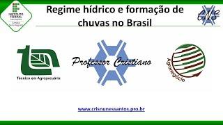 """Palestra """"Regime hídrico e formação de chuvas no Brasil"""""""