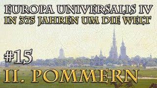 Let's Play Europa Universalis 4 – II. Pommern #15: Der sture Bock (In 375 Jahren um die Welt)
