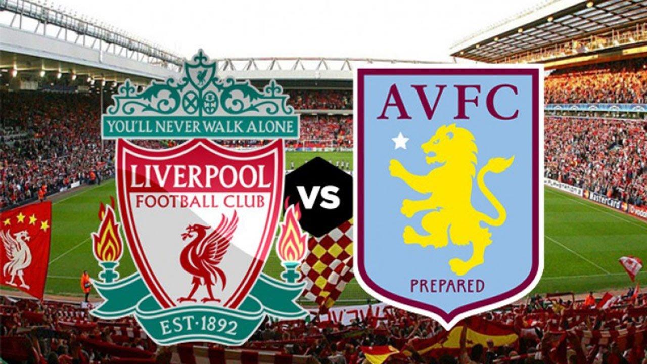 Liverpool vs Aston Villa City Live Stream premier league ...