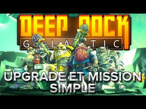 Deep Rock Galactic #4 : Upgrade et mission simple.