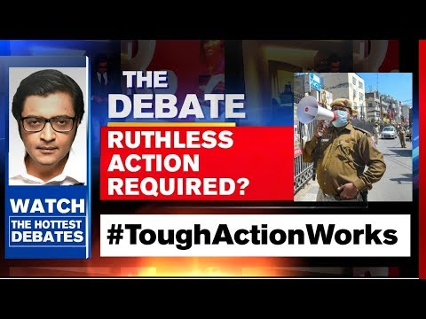 No More Leeway To Violators, Tough Action The Only Way   The Debate With Arnab Goswami