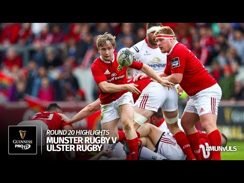 Round 20 Highlights: Munster Rugby v Ulster Rugby | 2016/17 season