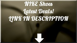 Nike  shoes cheap | Latest Nike running shoes for men for sale - bargain Nike shoes