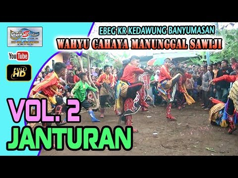 Ebeg Banyumasan # JANTURAN @ Karang Kedawung Vol2