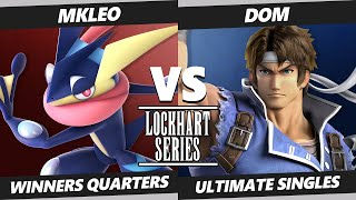 Lockhart Series SSBU - T1 | MkLeo (Greninja) Vs. T3 | Dom (Richter) Smash Ultimate Winners Quarters