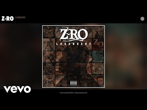 Z-Ro - I Know (Audio)