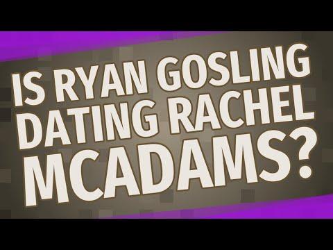 Is Ryan Gosling Dating Rachel McAdams?