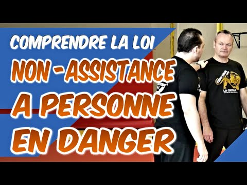 Comment DÉCRYPTER la loi de NON-ASSISTANCE À PERSONNE EN DANGER ou EN PÉRIL ?de YouTube · Durée:  2 minutes 35 secondes