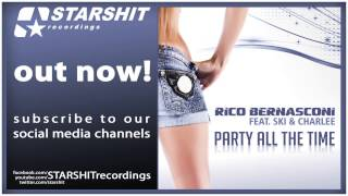 RICO BERNASCONI feat SKI & CHARLEE  - Party All The Time