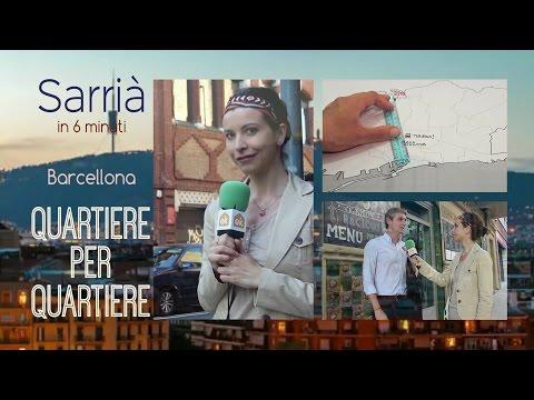 Sarrià in 6 minuti- Barcellona Quartiere per Quartiere