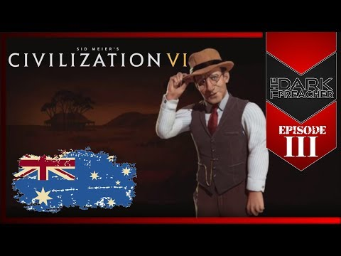 Civilization 6 With Friends Australia Gameplay | Ep3