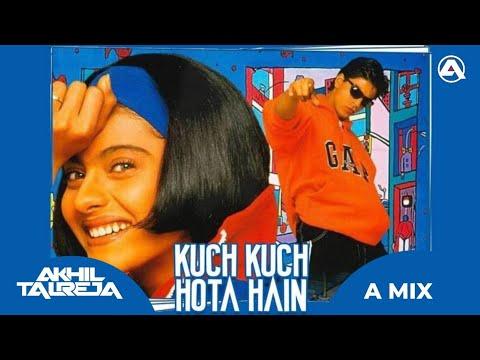 Kuch Kuch Hota Hai Remix - DJ Akhil Talreja