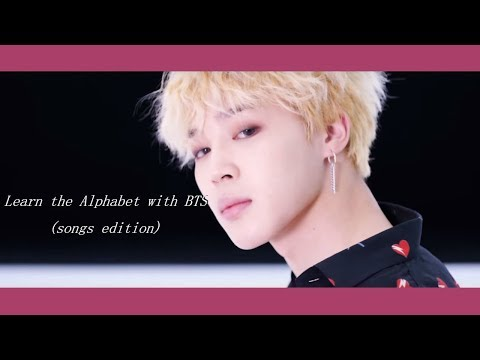 learn the alphabet with bts (songs edition)