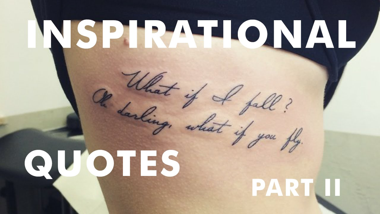 Best Tattoo Quotes About Life Delectable The Best Inspirational Tattoo Quotes · Part Ii  Youtube