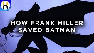 The Dark Knight Returns: How Frank Miller Saved Batman | Behind the Screens