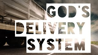 God's Delivery System