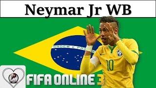 I Love FO3 | Neymar WB Review Fifa Online 3 New Engine 2016: Neymar JR Của Mùa World Best