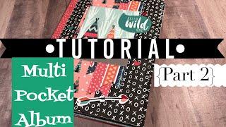 Multi-Pocket Album •TUTORIAL• | Use up your paper! | Part 2