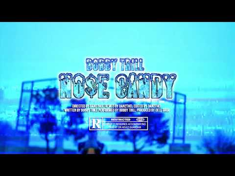 Bobby Trill - NO$E CANDY (Official Music Video)