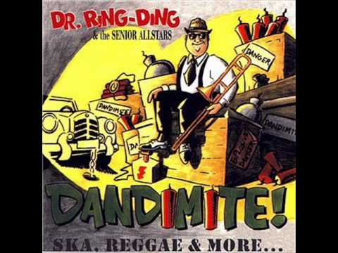 Dr  Ring Ding & The Senior Allstars   Dandimite Ska