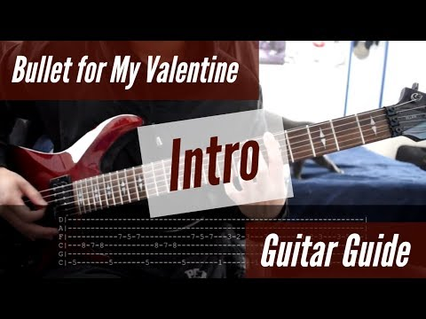 Bullet for My Valentine - Intro Guitar Guide