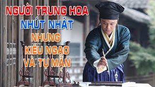 Người Trung Hoa nhút nhát nhưng lại kiêu ngạo và tự mãn