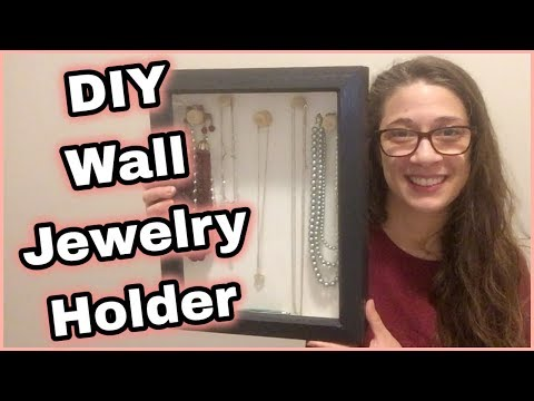 DIY Wall Jewelry Holder | Easy DIY | How to Make a Simple Jewelry Organizer
