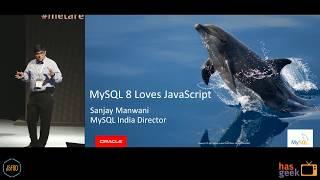 Sponsored talk: MySQL 8 loves JavaScript