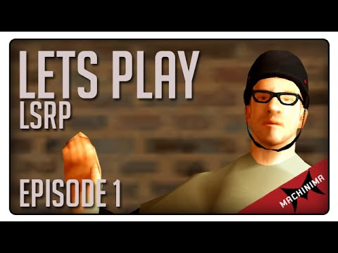 [LSRP] Let's Play - Episode 1