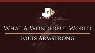 Louis Armstrong - What A Wonderful World - HIGHER Key (Piano Karaoke / Sing Along)