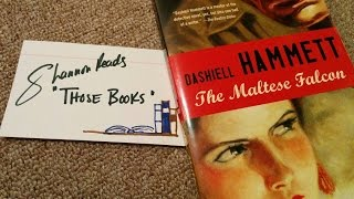 Vlog #23 The Maltese Falcon (book Review) ~ Shannon Reads Those Books #10