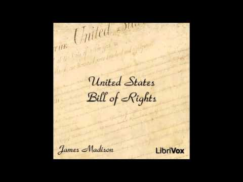 The United States Bill of Rights by James Madison (Historical Audio Book in American English)