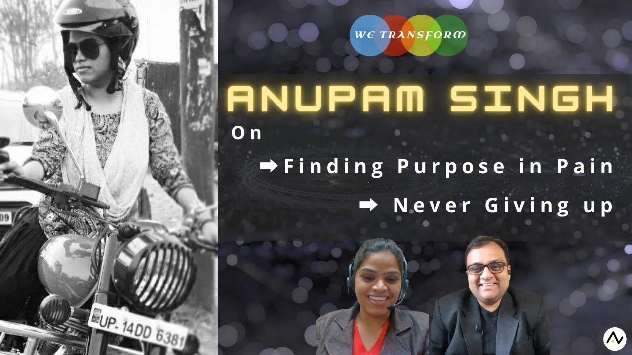 Download Anupam Singh | WeTransform Wednesdays | Stories that Inspire | Episode 19