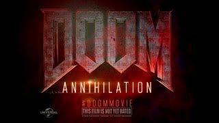 Doom: Annihilation | We Call It Hell | Fall 2019