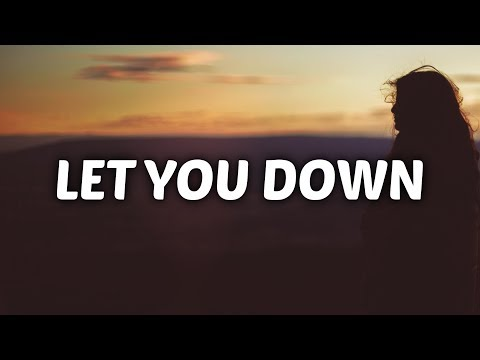NF  Let You Down Lyrics