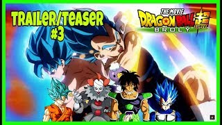 Pennywise: Dragon Ball Super - Broly Movie (2019 Trailer/Teaser #3) [#18 Video Reaction]