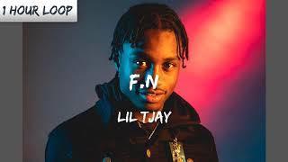 Lil Tjay F N 1 HOUR LOOP