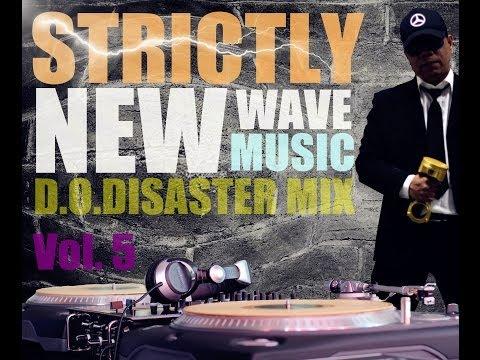 Strictly New Wave Music Vol. 5 - DJ DOD Mix